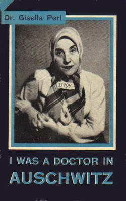 Gisella Perl I was a doctor in Auschwitz cover