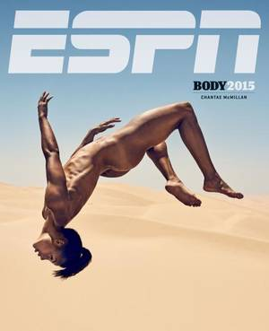 "ESPN The Magazine, Body Issue, φωτογραφία από τον Carlos Serrao. ""H Chantae [McMillan] είναι επταθλητής και ήθελα να βρω μια τοποθεσία για να αναδείξω τα πολύπλευρα ταλέντα της. Το shooting ήταν δύσκολο, έγινε κάτω από καυτό ήλιο αλλά η Chantae ήταν απίθ"