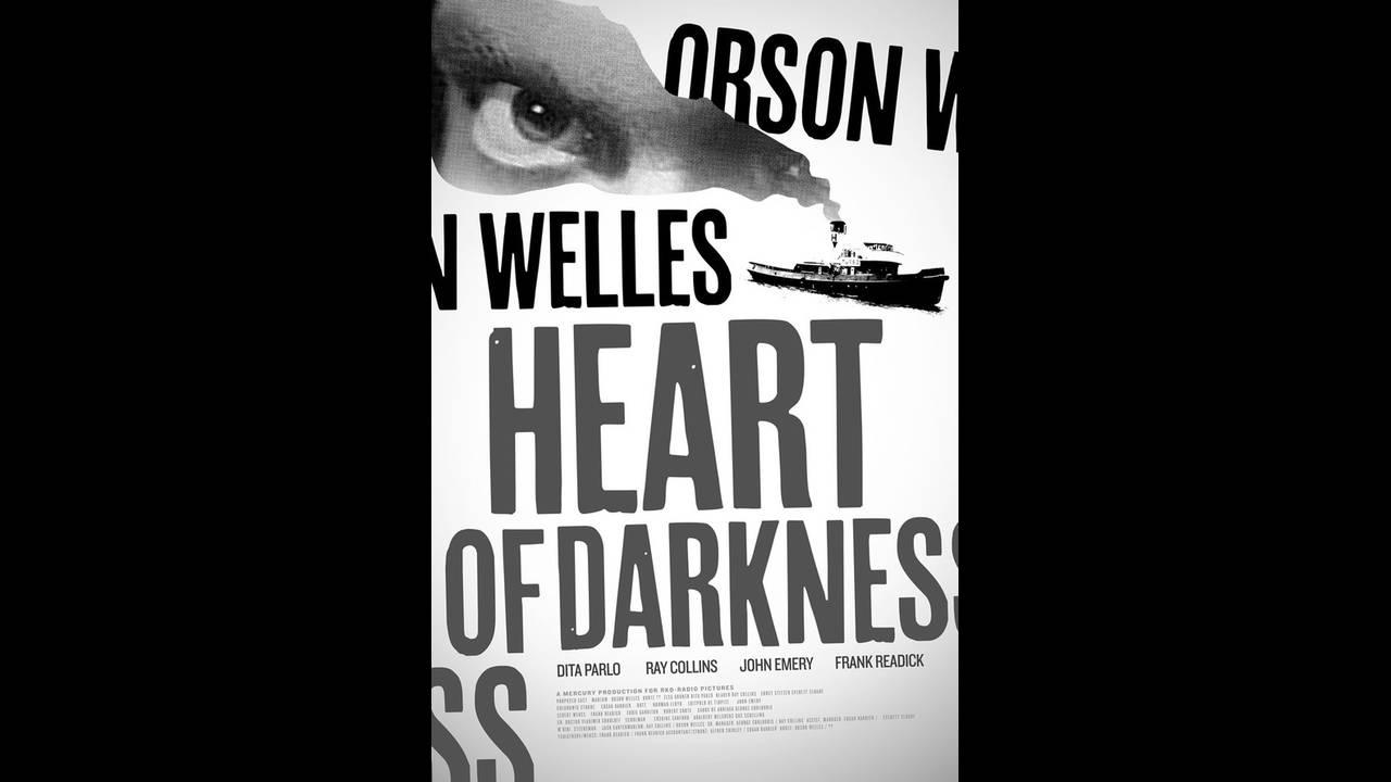 """""""Καρδιά του σκότους"""" του Όρσον Γουέλς. Ανάμεσα στα δεκάδες έργα και σχέδια που σκόπευε να πραγματοποιήσει ο Όρσον Γουέλς, ήταν και η """"Καρδιά του Σκότους"""", μία διασκευή του ομώνυμου έργου του γνωστού συγγραφέα Τζότζεφ Κόνραντ, που αναφέρεται σε έναν Ευρωπα"""