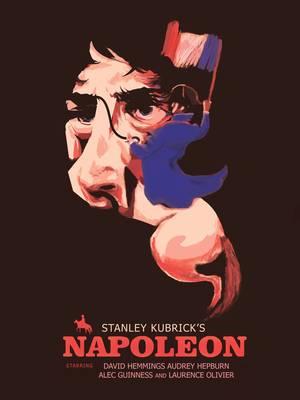 """""""Ναπολέων"""" του Στάνλεϊ Κιούμπρικ. Έργο ζωής αποτελούσε για τον γνωστό σκηνοθέτη Στάνλεϊ Κιούμπρικ, μία ταινία για τον Ναπολέοντα. Για πολλά χρόνια έγραφε το σενάριο στο οποίο θα εξιστορούσε τα πάντα για τον Βοναπάρτη: την παιδική του ηλικία, την ενασχόλησ"""