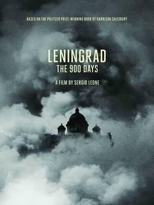 """""""Λένινγκραντ (900 ημέρες πολιορκίας)"""" του Σέρτζιο Λεόνε. Το 1982 όταν ο Σέρτζιο Λεόνε γύριζε το """"Κάποτε στην Αμερική"""", είχε την ιδέα να κάνει μία ταινία βασισμένη στο μυθιστόρημα του Χάρι Σάλσμπουρι, -Οι 900 ημέρες- το οποίο εξιστορούσε την πολιορκία του"""