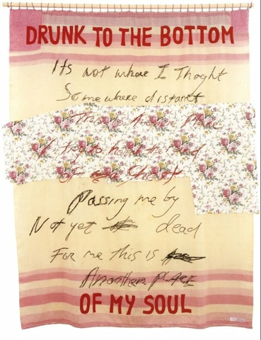 Tracey Emin Drunk to the Bottom of My Soul 2002