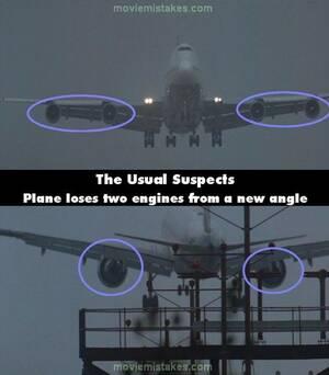 The Usual Suspects Το Μπόινγ που σε κάθε πλάνο εχανε και από δύο κινητήρες: Από μπροστά έχουμε ένα τετρακινητήριο και από πίσω ένα δικινητήριο...