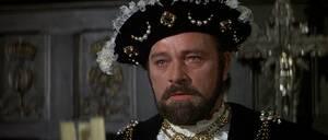 Τσαρλς Λότον και Ρίτσαρντ Μπάρτον έφτασαν στα Όσκαρ υποδυόμενοι τον Ερρίκο Η'. Ο Τσαρλς Λότον κέρδισε το Όσκαρ Α' Ανδρικού Ρόλου για το «The Private Life of Henry VIII» του Αλεξάντερ Κόρντα το 1933, ενώ ο Μπάρτον το έχασε στην «Άννα των Χίλιων Ημερών» του