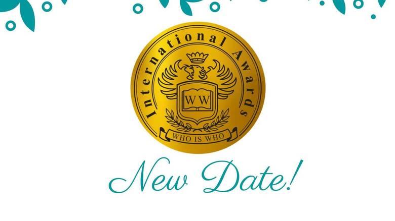 Αλλαγή ημερομηνίας των Who is Who International Awards
