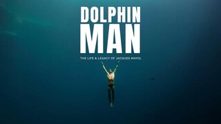 «Dolphin Man»: Προβολή του βραβευμένου ντοκιμαντέρ με αφορμή την Παγκόσμια Ημέρα Γης