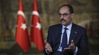 Καλίν: Ο Μπάιντεν να διορθώσει τη δήλωση, λάθος η λογική των ριζοσπαστικών αρμένικων λόμπι